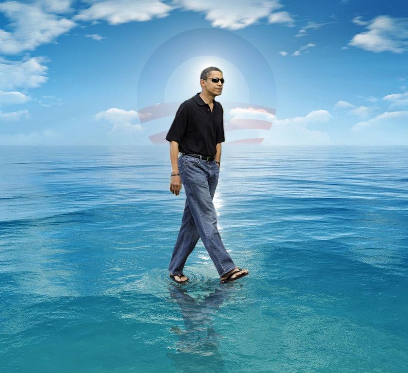Obama walks on water