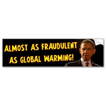 Obama Almost as Fraudulent as Global Warming Bumper Sticker Courtesy of Zazzle