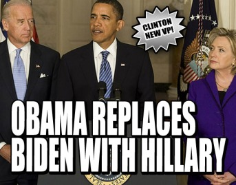 Obama replaces Biden with Hillary. Image courtesy of Weekly World News.