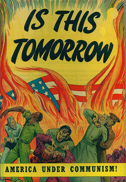 "Cover to the propaganda comic book ""Is This Tomorrow"". Source: Wikipedia."