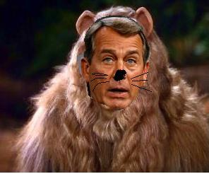 John Boehner the Cowardly Lion guilty of throwing the people who presented him the speakership under the bus.