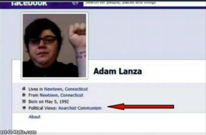 Newtown Connecticut School Shooter Adam Lanza an anarchist and communist per FB Page Screenshot