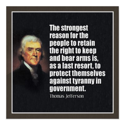 Right to bear arms Thomas Jefferson