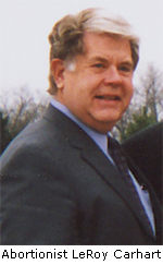Abortionist LeRoy Carhart