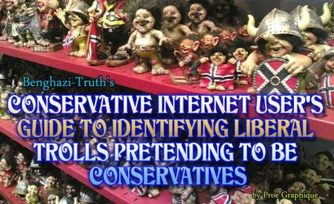 Benghazi Truth Liberal Trolls Pretending to be Conservatives
