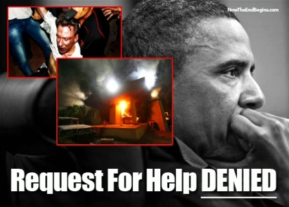 Obama Benghazi Request for Help Denied