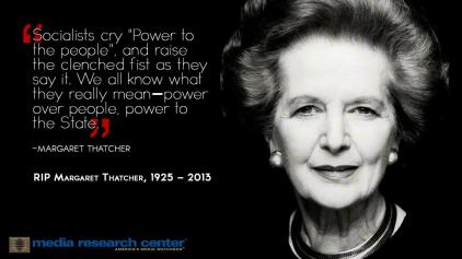 RIP Margaret Thatcher Great Britain's last truly Conservative Prime Minister