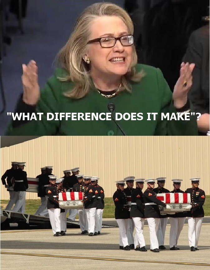 Hillary Clinton what difference does it make four dead Americans