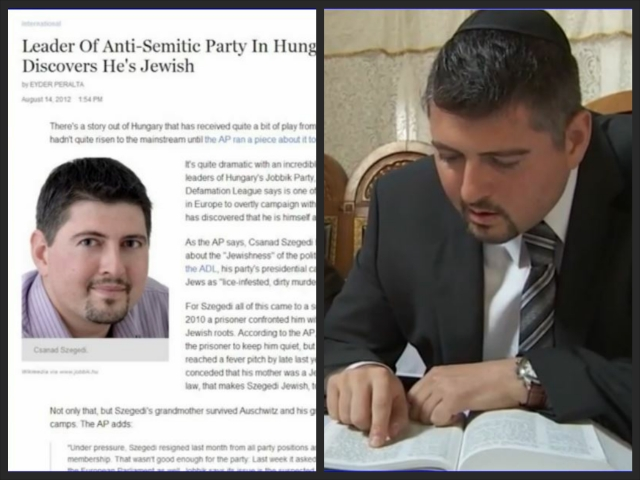 Leader of Anti-Semitic Party in Hungary realizes hes a Jew  Collage