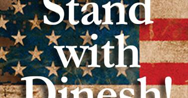 Stand with Dinesh D'Souza