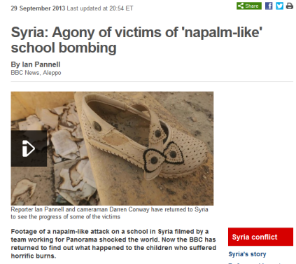 screenshot 'BBC News - Syria_ Agony of victims of 'napalm-like' school bombing' September 2013 - DISINFORMATION