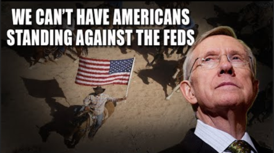 screenshot harry reid we can't have americans standing up to the feds
