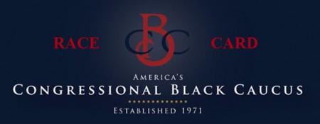 Congressional Black Caucus RACE CARD