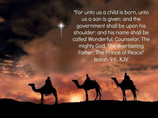 Isaiah 9 6 unto us a king is born Christmas