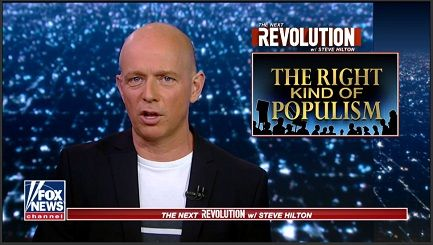 "Steve Hilton of Fox News The Next Revolution subject:  ""The Right Kind of Populism"""
